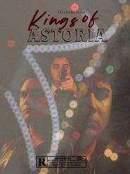 Kings Of Astoria (2022)