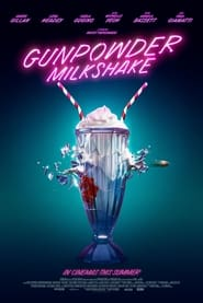 poster Gunpowder Milkshake