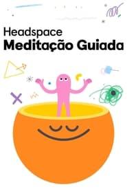 Headspace Meditação Guiada