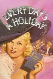 Every Day's a Holiday (1937)