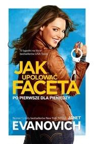 Jak upolować faceta (2012) Zalukaj Online Cały Film Lektor PL