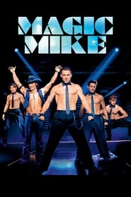 Magic Mike en Streamcomplet