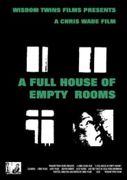 A Full House of Empty Rooms