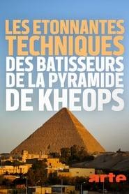 Regardez Les étonnantes techniques des bâtisseurs de la pyramide de Khéops Online HD Française (2019)