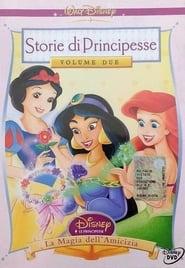 Storie di Principesse Disney Volume 02: – La Magia dell'amicizia