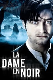 Voir La Dame en noir en streaming complet gratuit | film streaming, StreamizSeries.com