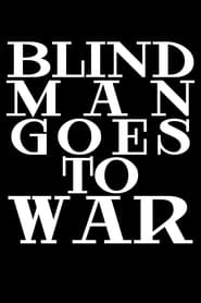 Blind Man Goes to War (2020) Cda Zalukaj Online