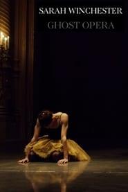 Sarah Winchester: Ghost Opera