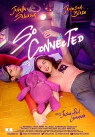 Watch So Connected (2018) Pinoy Movies