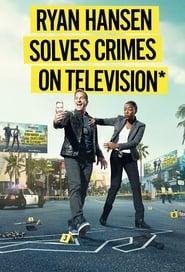 Poster Ryan Hansen Solves Crimes on Television 2019