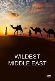 Wildest Middle East - Season 1
