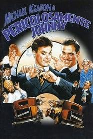Pericolosamente Johnny 1984