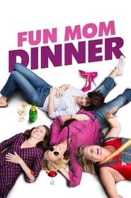 Fun Mom Dinner – Jede Mom braucht mal eine Auszeit Stream german