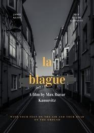 مترجم أونلاين و تحميل La Blague 2021 مشاهدة فيلم