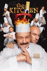 Download Film The Kitchen: World Chef Battle Streaming Movie The Kitchen: World Chef Battle Bluray HD