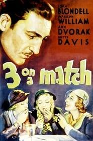 Poster Three on a Match 1932