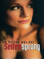 Am Anfang war der Seitensprung - Regarder Film en Streaming Gratuit
