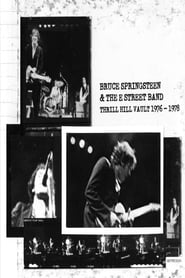 Thrill Hill Vault (1976-1978) - Bruce Springsteen & The E Street Band