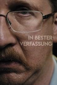 In bester Verfassung (Filmfassung) (2019)