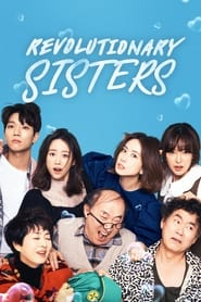 Revolutionary Sisters Season 1 Episode 15