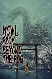 Howl from Beyond the Fog 2019
