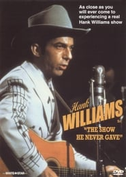 Hank Williams: The Show He Never Gave 1980