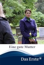 فيلم Eine gute Mutter مترجم