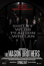 The Mason Brothers (2017) Watch Online Free