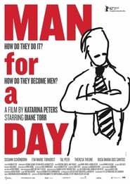 Man for a Day (2012)