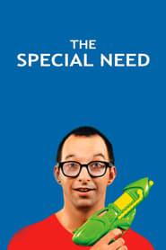 مشاهدة فيلم The Special Need 2014 مترجم أون لاين بجودة عالية