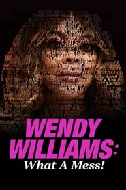 Wendy Williams: What a Mess! 2021