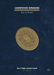 Ludovico Einaudi - Live In Verona: In A Time Lapse Tour
