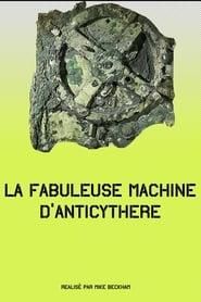 La fabuleuse machine d'Anticythère