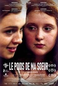 Voir Le poids de ma soeur en streaming complet gratuit | film streaming, StreamizSeries.com