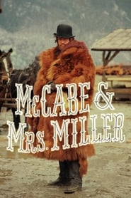 McCabe & Mrs. Miller : The Movie | Watch Movies Online