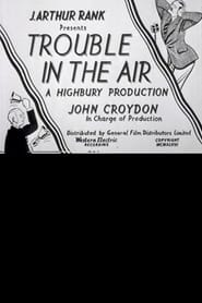 Trouble in the Air (1948)