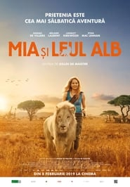 Image Mia and the White Lion – Mia și leul alb 2018 online subtitrat