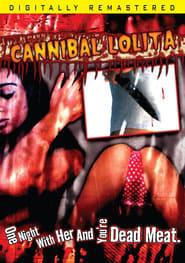 Cannibal Lolita (2010)