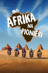 Afrika na Pionieri (2019) CDA Online Cały Film Zalukaj
