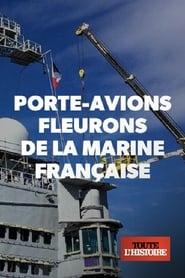 مشاهدة فيلم Porte-avions, fleurons de la marine française مترجم