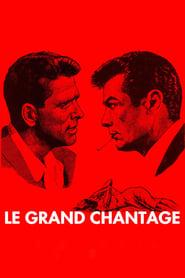 Le Grand Chantage