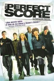 La puntuación perfecta (The Perfect Score) 2004