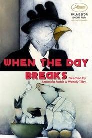 When the Day Breaks (1999)
