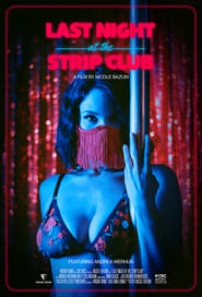 Last Night at the Strip Club (2021) torrent