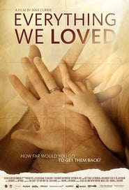 Everything We Loved