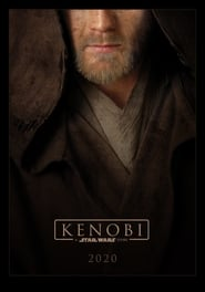 Kenobi: A Star Wars Story