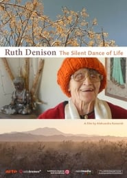 Ruth Denison: The Silent Dance of Life