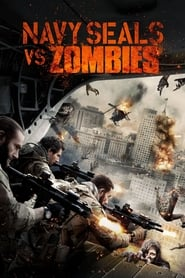 Navy Seals vs. Zombies [2015]