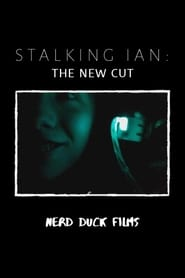 Stalking Ian:The New Cut