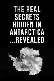 The Real Secrets Hidden in Antarctica… Revealed